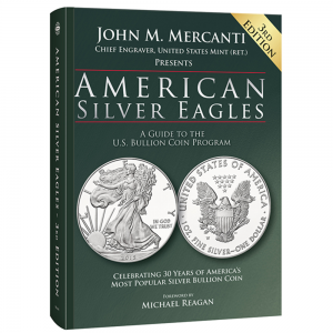 American Silver Eagles — A Guide to the U.S. Bullion Coin Program