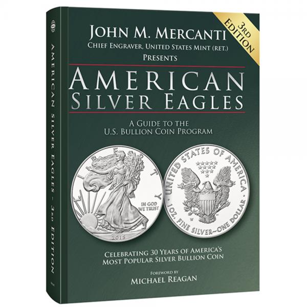 American Silver Eagles — A Guide to the U.S. Bullion Coin Program