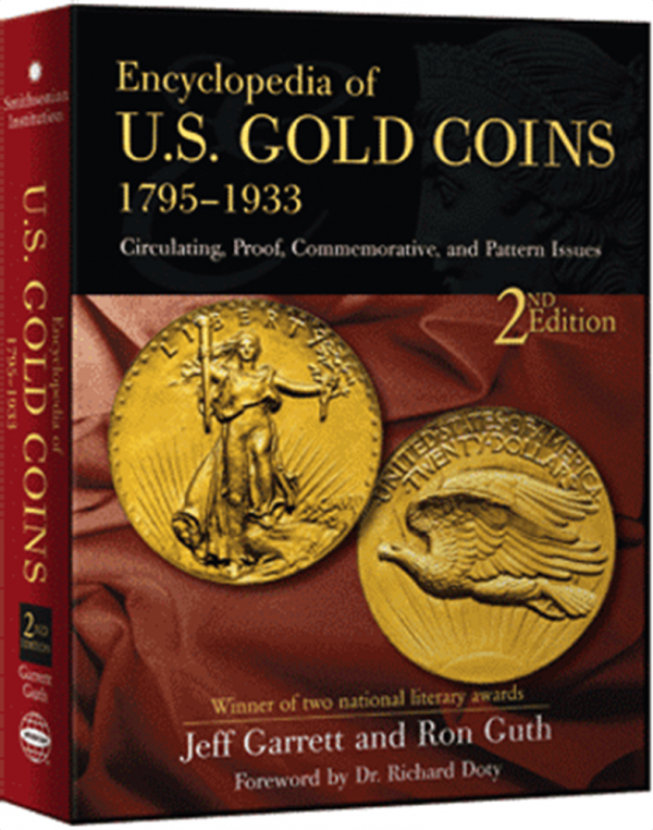 Encyclopedia of U.S. Gold Coins 1795 —1933
