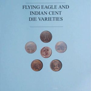 Flying Eagle and Indian Cent Die Varieties