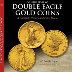 Guide Book of Double Eagle Gold Coins — Red Book