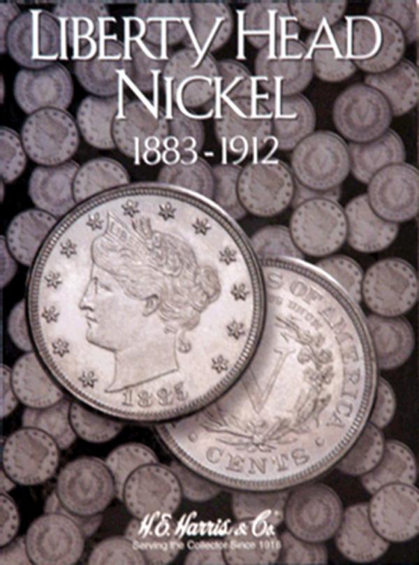 Liberty Head Nickels Folder 1883—1912