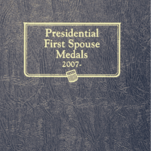 Presidential First Spouse Medals Album 2007