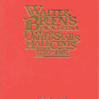 Walter Breen's Encyclopedia of United States Half Cents 1793—185