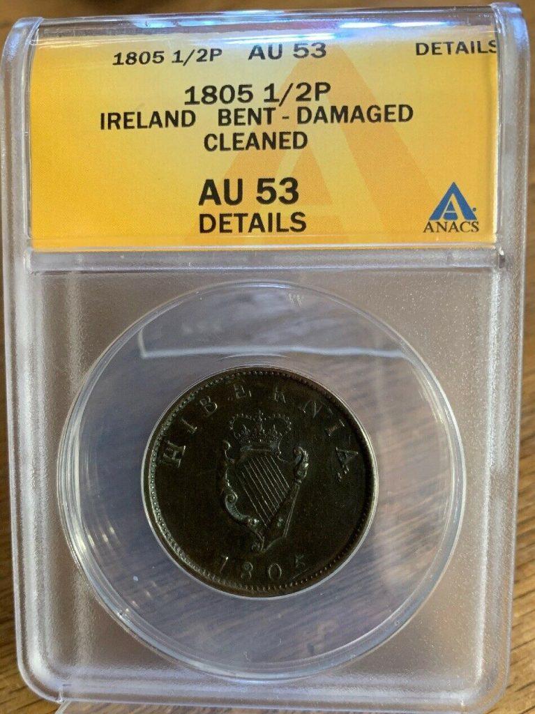 1805 1/2 P Ireland Half Penny King George III ANACS AU 53 Details Damaged