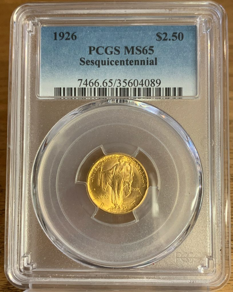 US Gold 1926 $2.50 Sesquicentennial  Mint State PCGS MS65 AH089