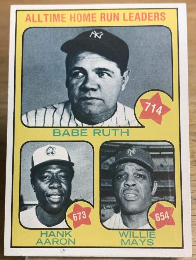 1973 Topps #1 All-Time Home Run Leaders Babe Ruth Hank Aaron Willie Mays